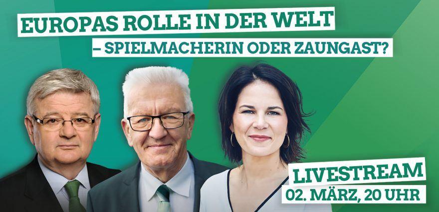 Grafik: Baerbock, Fischer, Kretschmann - Europas Rolle in der Welt
